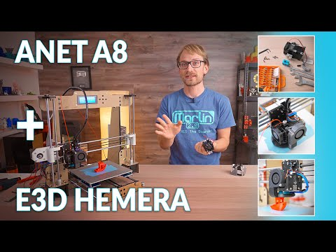 How to upgrade the Anet A8 to E3D Hemera and Marlin 2.0! #FormerlyKnownAsHermes