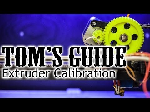 3D printing guides - Calibrating your extruder