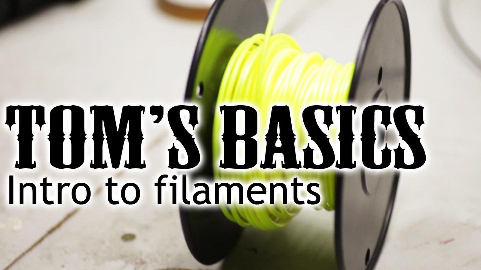 3D printing basics – Intro to filaments